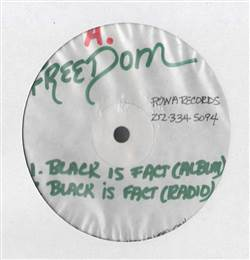 Freedom / Black Knights Black Is Fact / Who's Da Black Man