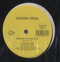 Sondra Israel Show Me All Your Love
