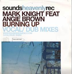Mark Knight Feat. Angie Brown Burning Up