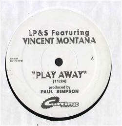 L.P. & S. Featuring Vincent Montana, Jr. Play Away / Vibe Vertigo