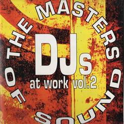 Various The Masters Of Sound - DJs At Work Vol. 2