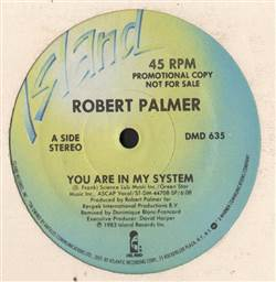 Robert Palmer You Are In My System