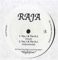 Raja You, I & The D.J. / Funky Fresh Flows