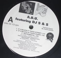 A.B.U. Featuring DJ S&S If U Believe In Thugs