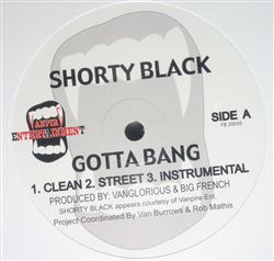Shorty Black Gotta Bang / Dance With Your Bitch