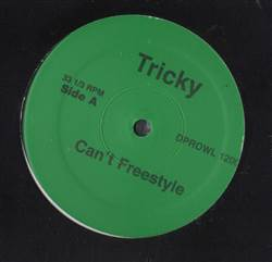 Tricky / Scaramanga Can't Freestyle / Cash Flow