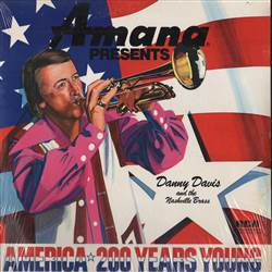 Danny Davis And The Nashville Brass America 200 Years Young