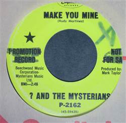? And The Mysterians Make You Mine / I Love You Baby (Like Nobody's Business)