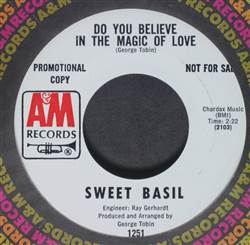 Sweet Basil Do You Believe In The Magic Of Love / Where There's Love, There's Sunshine