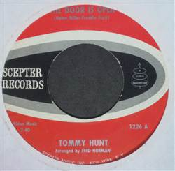 Tommy Hunt The Door Is Open / I'm Wondering