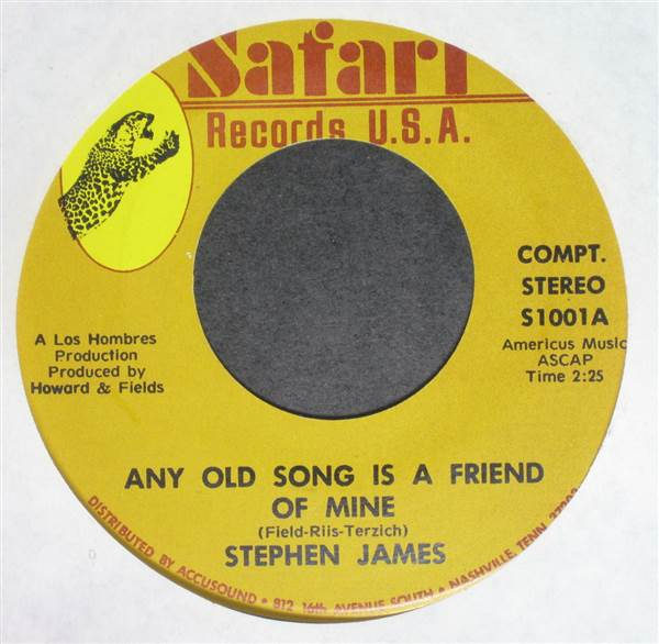 Stephen James - Any Old Song Is A Friend of Mine / I'll Love You Forever 45
