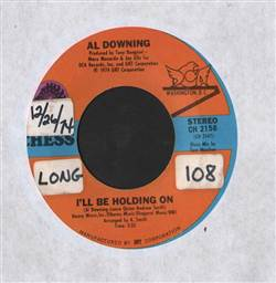 Al Downing I'll Be Holding On