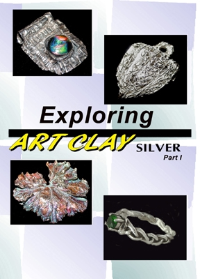 Exploring Art Clay Silver DVD