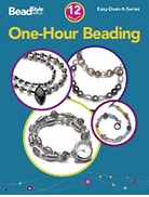 One Hour Beading by BeadStyle Magazine