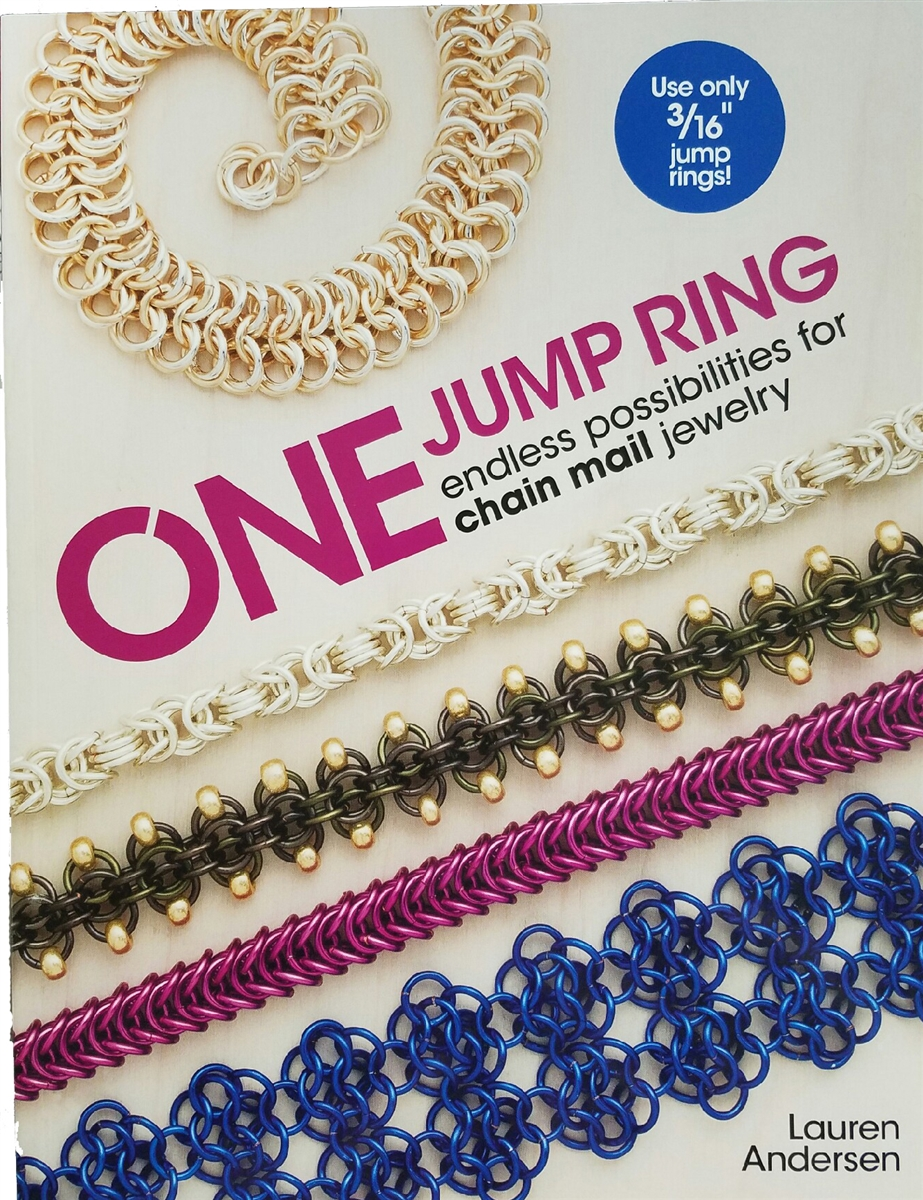 one jump ring endless possibilities for chain mail jewelry by lauren