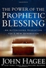 Power of the Prophetic Blessing (Pastor John Hagee) - Paperback