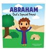 Abraham: God's Special Friend