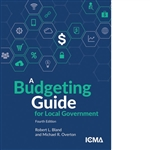A Budgeting Guide for Local Government, 4th Edition