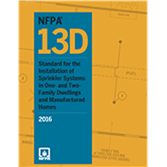 NFPA 13D: Standard for the Installation of Sprinkler Systems in One- and Two-Family Dwellings and Manufactured Homes, 2016 Edition
