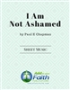 I Am Not Ashamed - Chorus