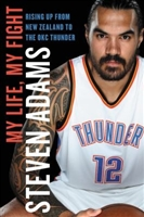 Steven Adams Book My Life My Fight