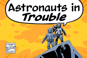 Astronauts In Trouble font