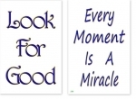WA-236 Every Moment Is A Miracle - Look For Good - Wallet Altar