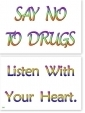 WA-249 Say No to Drugs - Listen With Your Heart - Wallet Altar
