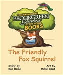 BOOK:  THE FRIENDLY FOX SQUIRREL
