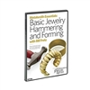 Metalsmith Essentials: Hammering and Forming Jewelry   DVD   With Bill Fretz