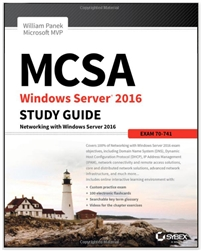 MCSA Windows Server 2016 Study Guide: Exam 70-741