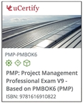 Project Management Professional (PMP) Exam V9 — Based on PMBOK6