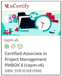 Certified Associate in Project Management PMBOK 6 (CAPM)
