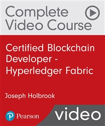 Certified Blockchain Developer - Hyperledger Fabric Complete Video Course