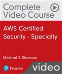 AWS Certified Security - Specialty Complete Video Course (Video Training)