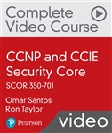 CCNP and CCIE Security Core SCOR 350-701 Complete Video Course and Practice Test (Video Training)