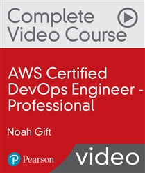 AWS Certified DevOps Engineer - Professional Complete Video Course (VideoTraining)