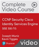 CCNP Security Cisco Identify Services Engine SISE 300-715 Complete Video Course (Video Training)