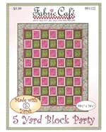 5 Yard Block Party Quilt Pattern