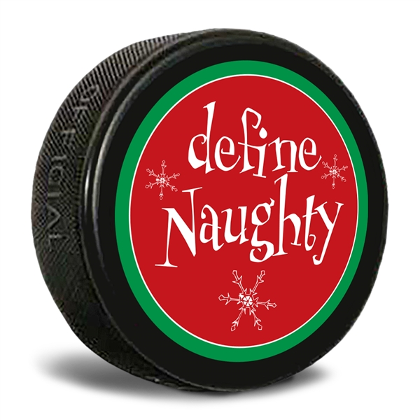 define naughty Custom Printed Pucks