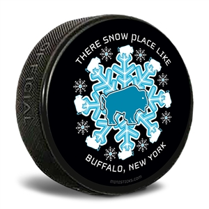 There snow place like Buffalo, New York hockey puck.
