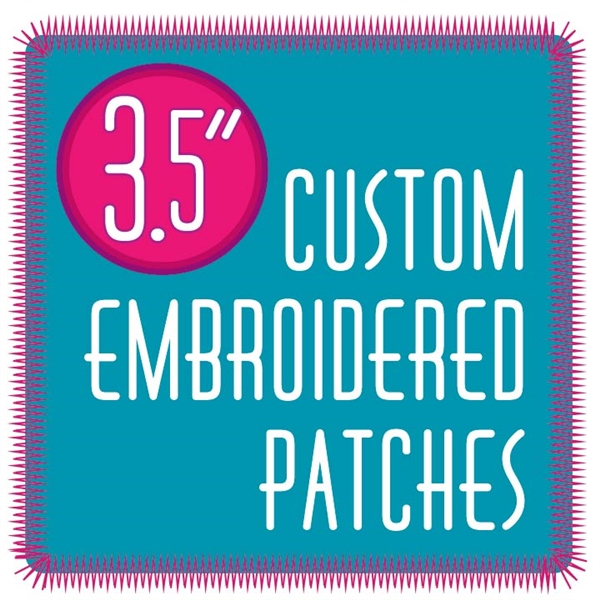 "custom patches 3.5"" embroidered custom embroidered patches 3.5"""