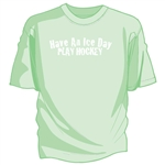 "Tee shirt with front chest print ""Have An Ice Day""."