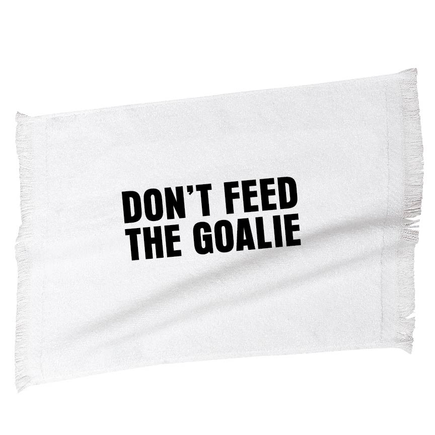 Don T Feed The Goalie Hockey Towel Sport Towels