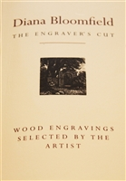 cover of Diana Bloomfield: The Engraver's Cut containing twenty-six engravings by Bloomfield and an autobiographical essay by this leading British engraver.