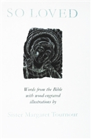 cover of So Loved by Sister Margaret Tournour, a contemplative book with twenty-three inspirational wood engravings by Sister Margaret accompanied by biblical texts.