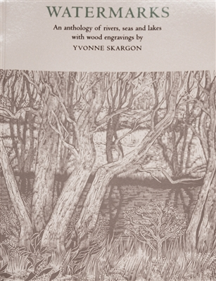 photo of Watermarks by Yvonne Skargon, a book containing passages from HD Lawrence, Virginia Woolf and others describing the beauty of waterways brought to life by stunning engravings by Skargon