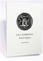 cover of the limited edition JAC Harrison: Artist and Engraver by Brian North Lee, an account of the bookplates by this important English engraver with numerous illustrations including 50 plates