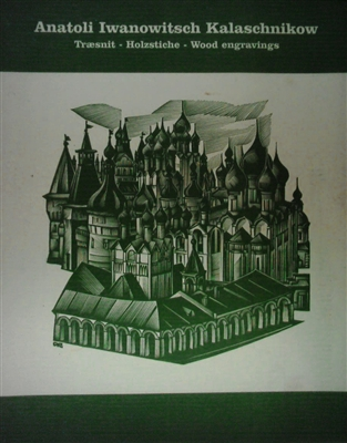 "cover of ""Anatoli Iwanowitsch Kalashchnikow"" by  Klaus Rodel containing a history of development of Russian engraving in honor of A Kalashnikov"