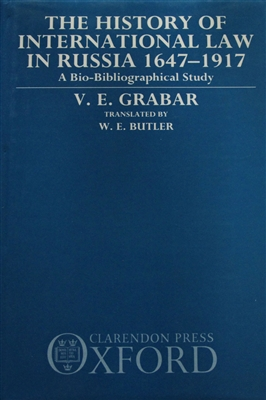 cover of The History of International Law in Russia 1647-1917 by V. E. Grabar translated by W. E. Butler